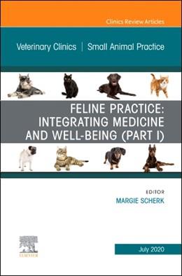 Abbildung von Scherk | Feline Practice: Integrating Medicine and Well-Being (Part I), An Issue of Veterinary Clinics of North America: Small Animal Practice | 2020 | 50-4