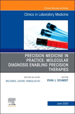 Abbildung von Schmidt | Precision Medicine in Practice: Molecular Diagnosis Enabling Precision Therapies, An Issue of the Clinics in Laboratory Medicine | 2020 | 40-2