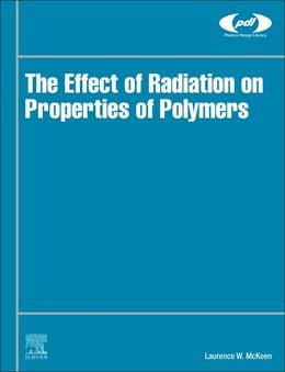 Abbildung von McKeen | The Effect of Radiation on Properties of Polymers | 2020