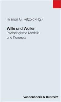 Abbildung von Petzold | Wille und Wollen | 2001