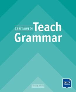 Abbildung von Haines | Learning to Teach Grammar | 1. Auflage | 2020 | beck-shop.de