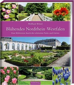 Abbildung von Welzel | Blühendes Nordrhein-Westfalen | 1. Auflage | 2020 | beck-shop.de
