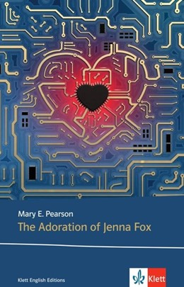 Abbildung von Pearson | The Adoration of Jenna Fox | 1. Auflage | 2020 | beck-shop.de