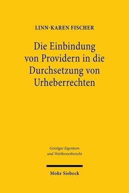 Abbildung von Fischer | Die Einbindung von Providern in die Durchsetzung von Urheberrechten | 1. Auflage | 2020 | beck-shop.de