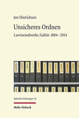 Abbildung von Hinrichsen   Unsicheres Ordnen   2020   Lawinenabwehr, Galtür 1884-201...