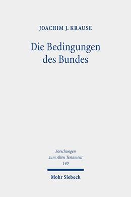Abbildung von Krause | Die Bedingungen des Bundes | 1. Auflage | 2020 | beck-shop.de