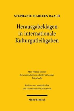 Abbildung von Raach | Herausgabeklagen in internationale Kulturgutleihgaben | 1. Auflage | 2020 | beck-shop.de