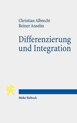 Abbildung von Albrecht / Anselm | Differenzierung und Integration | 1. Auflage | 2020 | beck-shop.de
