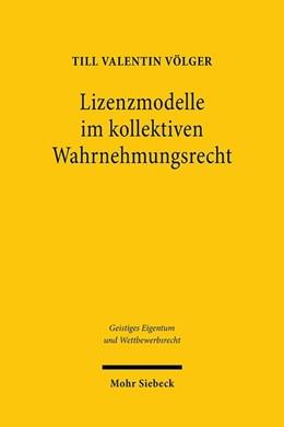 Abbildung von Völger | Lizenzmodelle im kollektiven Wahrnehmungsrecht | 1. Auflage | 2020 | beck-shop.de