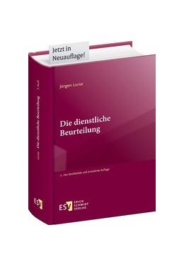 Abbildung von Lorse | Die dienstliche Beurteilung | 7., neu bearbeitete und erweiterte Auflage | 2020