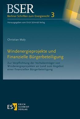 Abbildung von Maly | Windenergieprojekte und Finanzielle Bürgerbeteiligung | 2020 | Zur Verpflichtung der Vorhaben... | Band 3