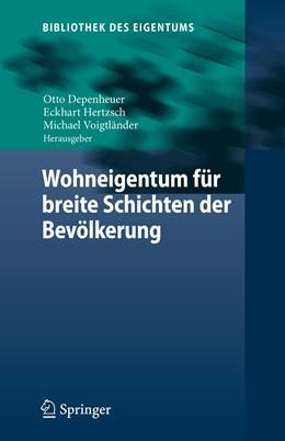 Abbildung von Depenheuer / Hertzsch | Wohneigentum für breite Schichten der Bevölkerung | 1. Auflage | 2020 | beck-shop.de