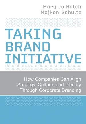 Abbildung von Hatch / Schultz   Taking Brand Initiative   2008