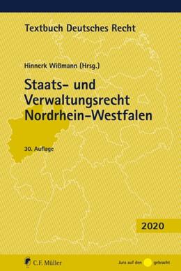 Abbildung von Wißmann | Staats- und Verwaltungsrecht Nordrhein-Westfalen | 30., neu bearbeitete Auflage | 2020
