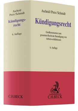 Abbildung von Ascheid / Preis   Kündigungsrecht   6. Auflage   2021   beck-shop.de