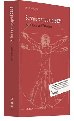 Abbildung von Slizyk | Schmerzensgeld 2021 | 16. Auflage | 2021 | beck-shop.de