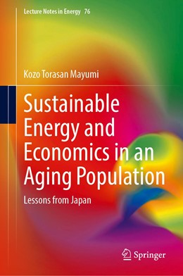 Abbildung von Mayumi | Sustainable Energy and Economics in an Aging Population | 1st ed. 2020 | 2020 | Lessons from Japan | 76