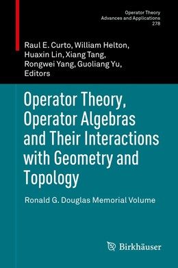 Abbildung von Curto / Helton | Operator Theory, Operator Algebras and Their Interactions with Geometry and Topology | 1. Auflage | 2021 | 278 | beck-shop.de