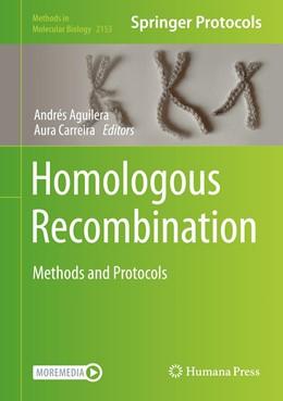 Abbildung von Aguilera / Carreira   Homologous Recombination   1st ed. 2020   2020   Methods and Protocols   2153