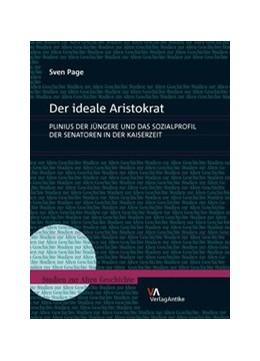 Abbildung von Page   Der ideale Aristokrat   1. Auflage   2016   beck-shop.de