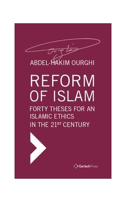 Abbildung von Ourghi | Reform of Islam. Forty Theses for an Islamic Ethics in the 21st Century | 1. Auflage | 2019 | beck-shop.de