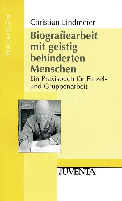 Biografiearbeit mit geistig behinderten Menschen | Lindmeier | 3., Aufl., 2008 | Buch (Cover)