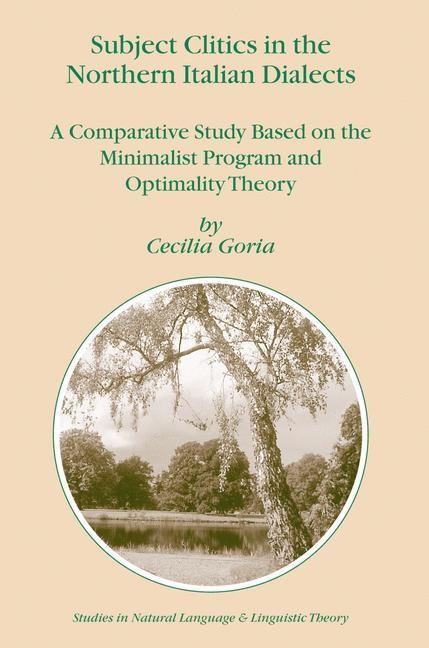 Abbildung von Goria | Subject Clitics in the Northern Italian Dialects | 2004