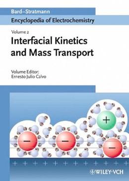 Abbildung von Bard / Stratmann / Calvo | Encyclopedia of Electrochemistry | 2003 | Volume 2: Interfacial Kinetics...