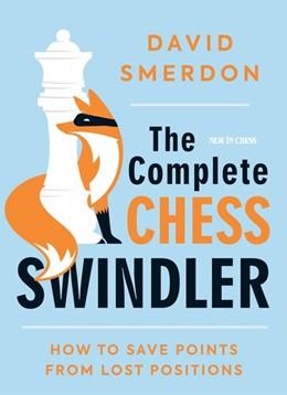 Abbildung von Smerdon | The Complete Chess Swindler | 1. Auflage | 2020 | beck-shop.de