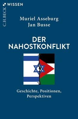 Abbildung von Asseburg / Busse | Der Nahostkonflikt | 3. Auflage | 2020 | 2858 | beck-shop.de