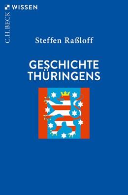Abbildung von Raßloff   Geschichte Thüringens   2. Auflage   2020   2616   beck-shop.de