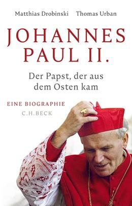 Abbildung von Drobinski / Urban   Johannes Paul II.   1. Auflage   2020   beck-shop.de
