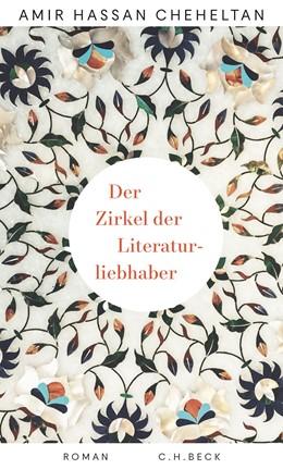 Abbildung von Cheheltan | Der Zirkel der Literaturliebhaber | 1. Auflage | 2020 | beck-shop.de
