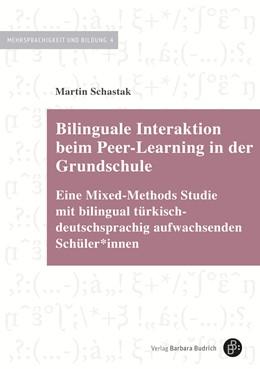 Abbildung von Schastak   Bilinguale Interaktion beim Peer-Learning in der Grundschule   1. Auflage   2020   Eine Mixed-Methods Studie mit ...