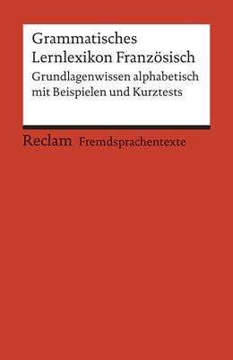 Abbildung von Hohmann | Grammatisches Lernlexikon Französisch | 2008 | 19743