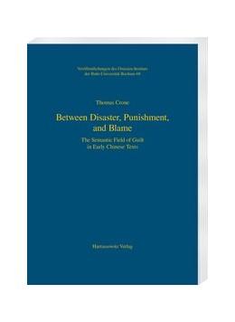 Abbildung von Crone | Between Disaster, Punishment, and Blame | 1. Auflage | 2020 | beck-shop.de
