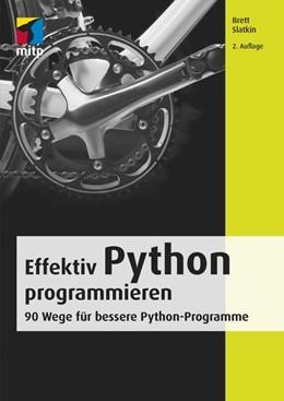 Abbildung von Slatkin | Effektiv Python programmieren | 2. Auflage | 2020 | beck-shop.de