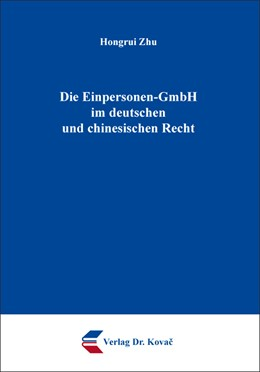 Abbildung von Zhu | Die Einpersonen-GmbH im deutschen und chinesischen Recht | 1. Auflage | 2020 | 237 | beck-shop.de