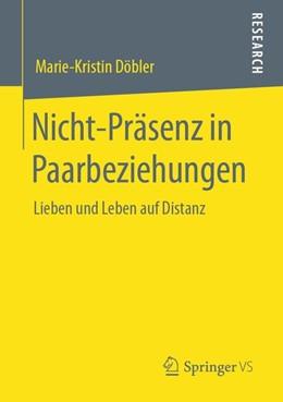 Abbildung von Döbler   Nicht-Präsenz in Paarbeziehungen   1. Auflage   2020   beck-shop.de