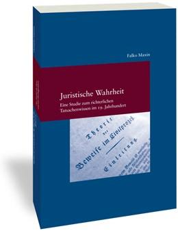 Abbildung von Maxin | Juristische Wahrheit | 1. Auflage | 2020 | Eine Studie zum richterlichen ...