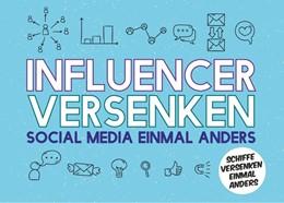 Abbildung von Schiffer | Influencer versenken - Social Media einmal anders | 2020 | Schiffe versenken einmal ander...