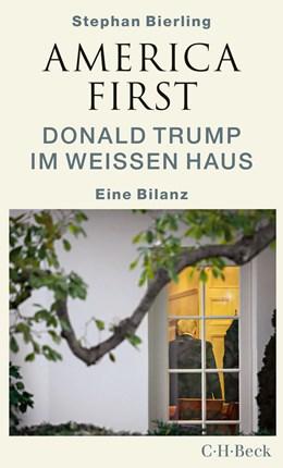 Abbildung von Bierling, Stephan | America First | 2020 | Donald Trump im Weißen Haus | 6390