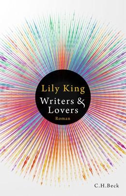 Abbildung von King, Lily | Writers & Lovers | 1. Auflage | 2020 | beck-shop.de