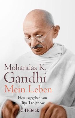Abbildung von Gandhi, Mohandas K. | Mein Leben | 1. Auflage | 2020 | 6394 | beck-shop.de