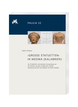 Abbildung von Doepner | ›Große Statuetten in Medma‹ (Kalabrien) | 2020 | Zur Produktion und sakralen Ve... | 32