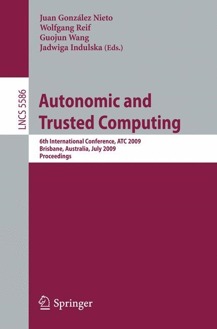 Abbildung von González Nieto / Wang / Reif / Indulska   Autonomic and Trusted Computing   2009