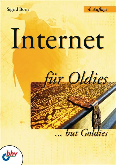 Internet für Oldies | Born | 4., überarbeitete Auflage, 2007 | Buch (Cover)