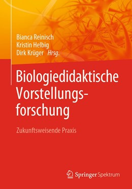 Abbildung von Krüger / Reinisch   Biologiedidaktische Vorstellungsforschung: Zukunftsweisende Praxis   1. Auflage   2020   beck-shop.de