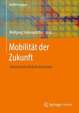 Abbildung von Siebenpfeiffer | Mobilität der Zukunft | 1. Auflage | 2021 | beck-shop.de