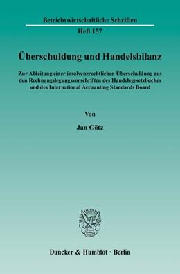 Abbildung von Götz | Überschuldung und Handelsbilanz | 2004 | Zur Ableitung einer insolvenzr... | 157